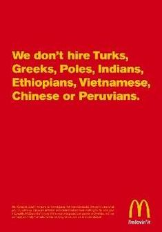 McDonald's does not hire foreigners. - Mastercom viral marketing and viral video campaigns Funny Advertising, Funny Ads, Creative Advertising, Print Advertising, Marketing And Advertising, Funny Slogans, Mcdonalds Funny, Job Advertisement, Guerrilla Marketing