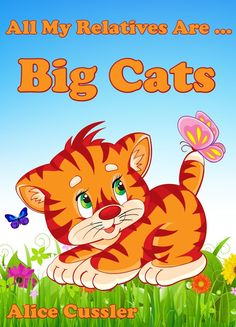 Funny little book about Big Cats my grandchildren love to read about.