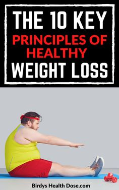 Excess pounds prevent you from wearing the clothes you like and burden you as you only know how to walk through life. In today's article, you will find the 10 key principles that underlie the weight loss process, and then guide you when you want a successful weight loss diet and to shed the extra pounds.