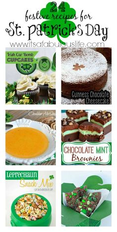 24 Festive Recipes for St. Patrick's Day (featured in this photo: Irish Car Bomb Cupcakes, Guinness Chocolate Cheesecake, Cheddar Ale Soup, Chocolate Mint Brownies, Leprechaun Snack Mix and Mint M&M Fudge)