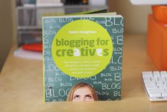 A guide to help creatives start blogging (book recommendation)