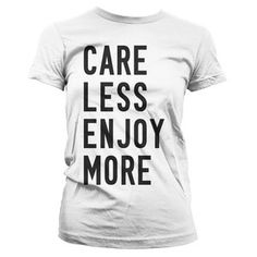 Care Less Enjoy More