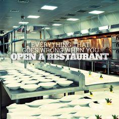 Everything that goes wrong when you open a restaurant Alles, was schief geht, wenn Sie ein Restaurant eröffnen