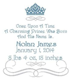 Once Upon a Time Prince Wall Art Cross Stitch Pattern Birth Announcement / Birth Record by SherrysHouse on Etsy Cross Stitch Alphabet, Cross Stitch Baby, Cross Stitching, Cross Stitch Embroidery, Machine Embroidery, Cross Stitch Designs, Cross Stitch Patterns, Birth Records, Quilt Labels