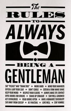 The rules to being a gentlemen #thebest #gentlemen
