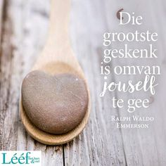 Die grootste geskenk is om van jouself te gee Woman Quotes, Life Quotes, Daily Qoutes, Inspirational Quotes Wallpapers, Afrikaans Quotes, Love Me Quotes, Printable Quotes, Inspiring Quotes About Life, Positive Thoughts