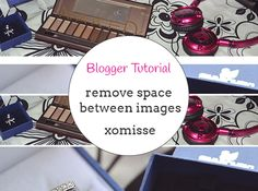tutorial | remove spaces between images in blogger