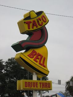 Vintage Taco Bell Sign_Savannah GA - I miss these. I also miss the days when they used real meat.