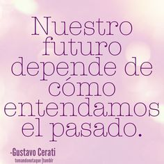 """""""our future depends on how well we understand the past"""" Words Quotes, Wise Words, Sayings, Favorite Quotes, Best Quotes, Special Quotes, I Can Do It, True Facts, More Than Words"""