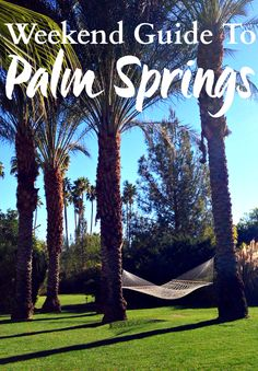 A weekend guide to Palm Springs - an excellent destinations for couples, girlfriends, or even the solo traveler. You have hikes for the nature lover, cleanses and spa time for those who are into wellness, and food for the foodie. It's a great destination for everyone. Oh and I can't forget the festival goer.