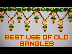 Beautiful door hanging II best out of waste woolen craft idea II from old /new Bangles mot and wool Door Hanging Decorations, Diy Diwali Decorations, Pom Pom Garland, Diy Garland, Woolen Craft, Diwali Diy, Pooja Rooms, Craft Party, Old And New