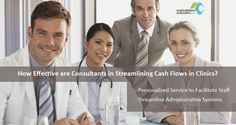How Effective are Consultants in Streamlining Cash Flows in Clinics?