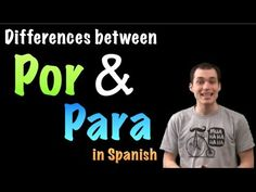 02 Spanish Lesson - Por vs Para - YouTube