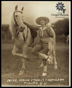 Mamie Francis and Napoleon -- Cowgirl Hall of Fame and Museum Photograph Collection Vintage Cowgirl, Cowboy And Cowgirl, Cowgirl Style, Gypsy Cowgirl, Images Vintage, Into The West, Horse Quotes, Equestrian Outfits, Equestrian Fashion