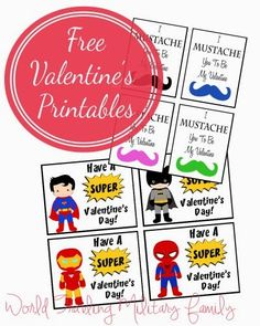 Free Valentines printables - Mustaches and Super Heroes!