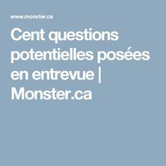 Cent questions potentielles posées en entrevue   Monster.ca