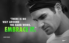 Roger Federer Work ethic.