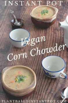 I love Easy Instant Pot Corn Chowder and you will too. It's healthy & takes just a little effort. Plus the cooking time is hands off so you can relax! Corn Soup Recipes, Chicken Lunch Recipes, Vegan Lunch Recipes, Vegetable Soup Recipes, Healthy Soup Recipes, Vegan Soups, Instant Pot, Vegan Corn Chowder, Pressure Cooker Recipes