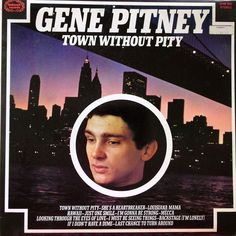 Gene Pitney - Town Without Pity (UK Vinyl LP) for sale online Vinyl Records For Sale, Vinyl Sales, Easy Listening, Music Icon, Soul Music, Lps, Soundtrack, Gene Pitney, Comedy