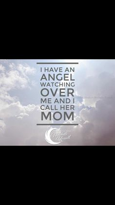 I have angel watching over me and I call her Mom. Mother In Heaven, Loved One In Heaven, I Miss My Mom, I Love You Mom, Mom Quotes From Daughter, Mom And Dad, Motherless Daughters, Mom Poems, Funeral Poems