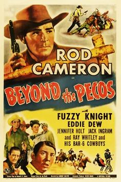 BEYOND THE PECOS (1945) - Rod Cameron - Fuzzy Knight - Eddie Dew - Jennifer Holt - Jack Ingram - Ray Whitley & the Bar 6 Cowboys - Universal Pictures - Movie Poster.