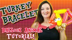 Turkey Bracelet Balloon Animal Tutorial with Holly the Twister Sister Holly Hopper #balloon #twisting #turkey #bracelet