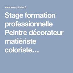 Stage formation professionnelle Peintre décorateur matiériste coloriste…