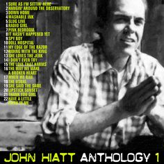 JOHN HIATT- Anthology 1 CD COVER