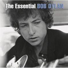 Essential Bob Dylan, The (2014 Edition)