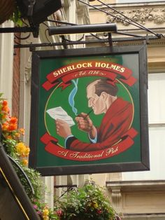 Sherlock Holmes Pub in London didn't work here but had a friend who did, so i was there a lot British Pub, Pub Signs, London Pubs, Store Signs, Advertising Signs, Hanging Signs, Sherlock Holmes, London England, Great Britain