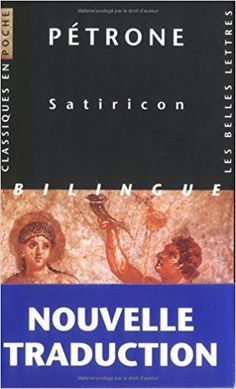 Amazon.fr - Satiricon - Pétrone, Olivier Sers - Livres
