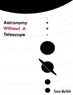 Astronomy Without a Telescope Returns as E-Book: Win a Copy!