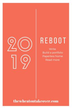My One Word for 2019 - REBOOT - The Wheaton Takeover
