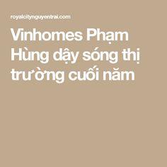 Vinhomes Phạm Hùng dậy sóng thị trường cuối năm