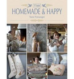 Tilda Homemade & Happy Sewing Book Tone Finnanger for Tilda Classic Pillow Covers, Classic Pillows, Doll Patterns Free, Free Pattern, Sewing Patterns, Happiness Is Homemade, Art Du Fil, Book Crafts, Craft Books