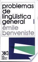 Problemas de lingüística general - Emile Benveniste