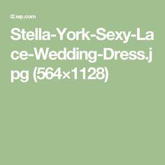 Stella-York-Sexy-Lace-Wedding-Dress.jpg (564×1128)