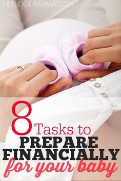 Trying to prepare financially for your baby can be a challenge, but these eight tasks take the guess work out of how to do it. preparing for pregnancy prepar for pregnancy #baby #pregnancy