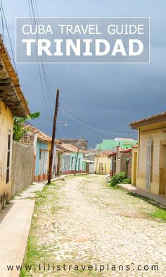 LIFE LESSONS LEARNED IN TRINIDAD, CUBA
