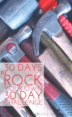 30 Days to Rock Your Own 30 Day Challenge   In The Next 30 Days