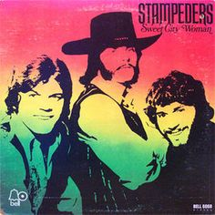 """""""Sweet City Woman"""" (1971, Bell) by The Stampeders.  Their first LP."""