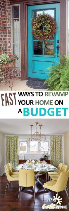 Fast Ways to Revamp Your Home on a Budget