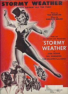 "Stormy Weather - From ""Stormy Weather"" - Lena Horne 1933"