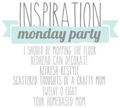 Inspiration Monday Linky Party - your homebased mom