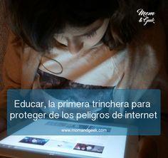 Educar la primera trinchera para proteger de los peligros de internet