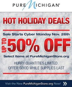 Find special holiday gifts in the Pure Michigan store! Cyber Monday Holiday deals are available now. puremichiganstore.org