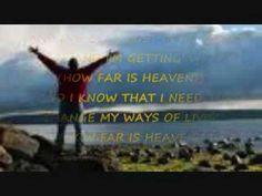 how far is heaven - YouTube