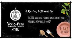 Festival Ver-o-Peso da Cozinha Paraense - http://superchefs.com.br/event/festival-ver-o-peso-da-cozinha-paraense/ -