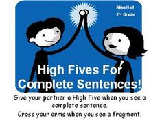 High Fives For Complete Sentences is a powerpoint that allows students to interact and become engaged. This is for practicing identifying complete sentences and fragments. Teaching Writing, Writing Activities, Teaching Tips, 8th Grade Ela, Third Grade, Grammar Sentences, Classroom Inspiration, Classroom Ideas, Sentence Building