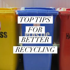 Top Tips for Better Recycling   I Spy Plum Pie